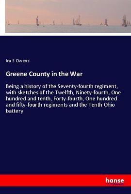 Greene County in the War, Ira S Owens
