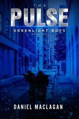 Greenlight Boys: The Pulse (Greenlight Boys, #1), Daniel Maclagan