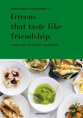Greens that taste like friendship, Seppe Nobels