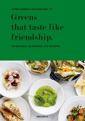 Greens that taste like friendship, Seppe Nobels