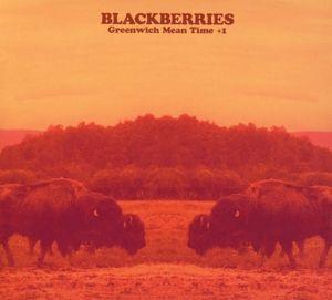 Greenwich Mean Time+1, Blackberries