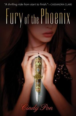 Greenwillow Books: Fury of the Phoenix, Cindy Pon