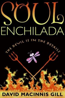 Greenwillow Books: Soul Enchilada, David Macinnis Gill