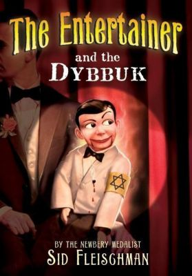 Greenwillow Books: The Entertainer and the Dybbuk, Sid Fleischman