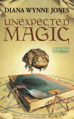 Greenwillow Books: Unexpected Magic, Diana Wynne Jones