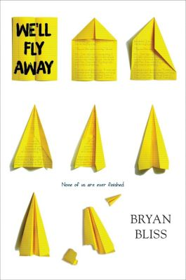 Greenwillow Books: We'll Fly Away, Bryan Bliss