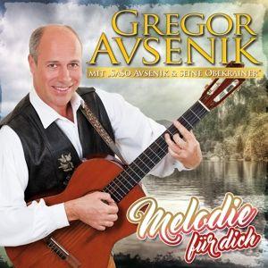 Gregor Avsenik - Melodie für dich, Gregor Avsenik