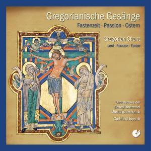 Gregorianische Gesänge - Fastenzeit, Choralschola Münsterschwarzach, Godehard Joppich