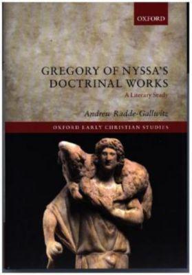 Gregory of Nyssa's Doctrinal Works, Andrew Radde-Gallwitz