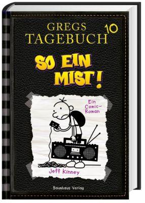 Gregs Tagebuch Band 10: So ein Mist! - Jeff Kinney |