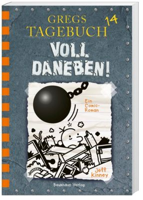 Gregs Tagebuch Band 14: Voll daneben! - Jeff Kinney |