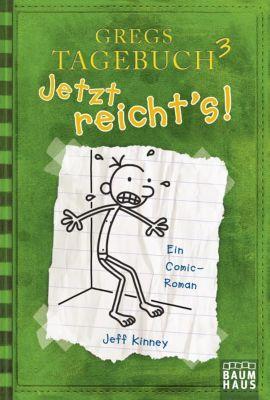 Gregs Tagebuch Band 3: Jetzt reicht s! - Jeff Kinney pdf epub