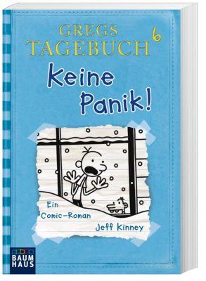 Gregs Tagebuch Band 6: Keine Panik! - Jeff Kinney |