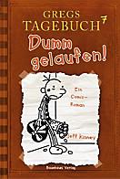 Gregs Tagebuch Band 7: Dumm gelaufen!, Jeff Kinney