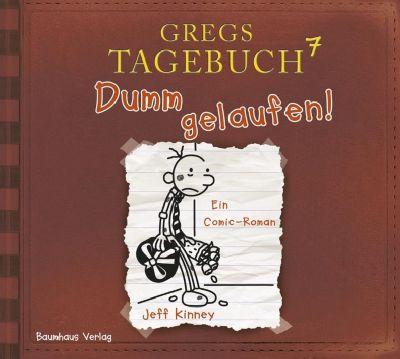 Gregs Tagebuch Band 7: Dumm gelaufen! (1 Audio-CD), Jeff Kinney
