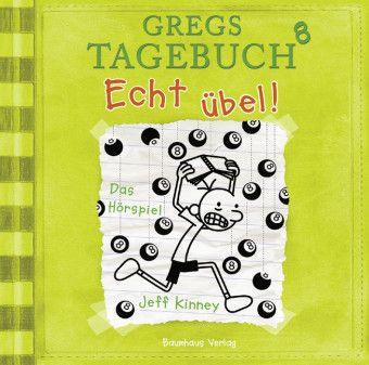 Gregs Tagebuch - Echt übel!, Audio-CD, Jeff Kinney