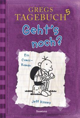 Gregs Tagebuch - Geht's noch? - Jeff Kinney pdf epub