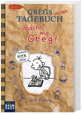 Gregs Tagebuch - Mach's wie Greg! - Jeff Kinney |