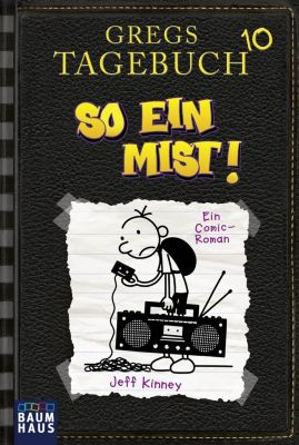 Gregs Tagebuch - So ein Mist! - Jeff Kinney |
