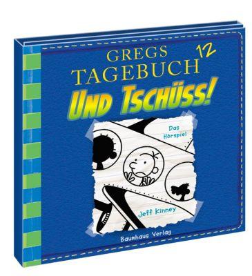 Gregs Tagebuch - Und tschüss!, Audio-CD, Jeff Kinney