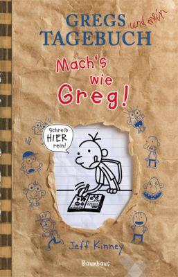 Gregs und mein Tagebuch, Mach's wie Greg! - Jeff Kinney |