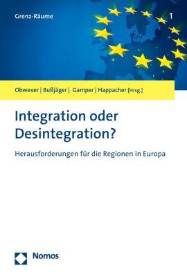 Grenz-Räume: Integration oder Desintegration?
