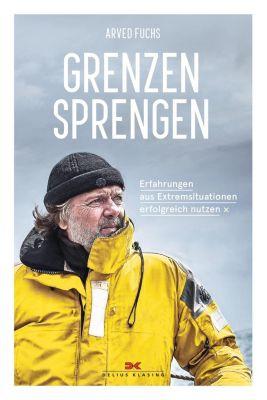 Grenzen sprengen, Arved Fuchs