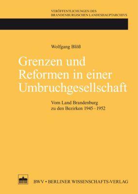 Grenzen und Reformen in einer Umbruchgesellschaft, Wolfgang Blöß