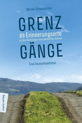 Grenzgänge - Werner Schwanfelder |