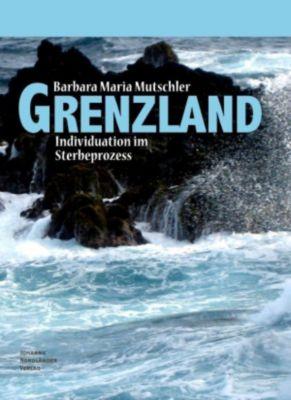 Grenzland, Barbara Maria Mutschler