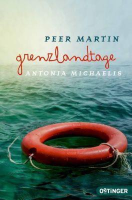 Grenzlandtage, Antonia Michaelis, Peer Martin