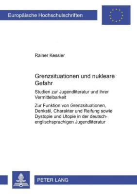 Grenzsituation und nukleare Gefahr, Rainer Kessler