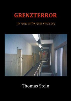 Grenzterror, Thomas Stein