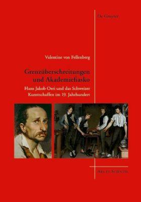 Grenzüberschreitungen und Akademiefiasko, Valentine von Fellenberg