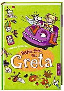 Greta Band 4: Bahn frei für Greta