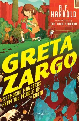 Greta Zargo and the Amoeba Monsters from the Middle of the Earth, A. F. Harrold