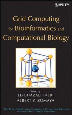 Grid Computing for Bioinformatics and Computational Biology, Talbi, Zomaya