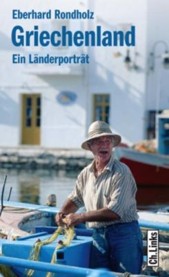 Griechenland, Eberhard Rondholz
