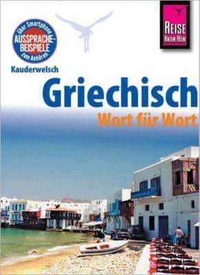 Griechisch - Wort für Wort - Karin Spitzing |
