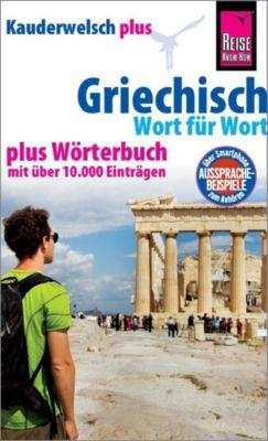 Griechisch - Wort für Wort, Kauderwelsch Plus - Karin Spitzing |