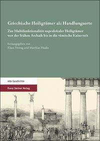 Griechische Heiligtümer als Handlungsorte