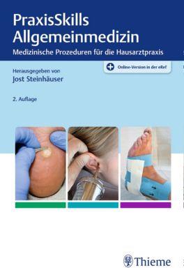 griffbereit: PraxisSkills Allgemeinmedizin, Jost Steinhäuser