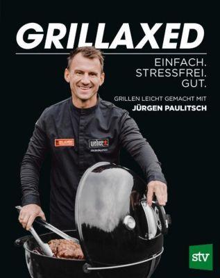Grillaxed - Jürgen Paulitsch pdf epub