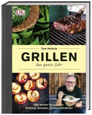 Grillen - das ganze Jahr - Tom Heinzle |