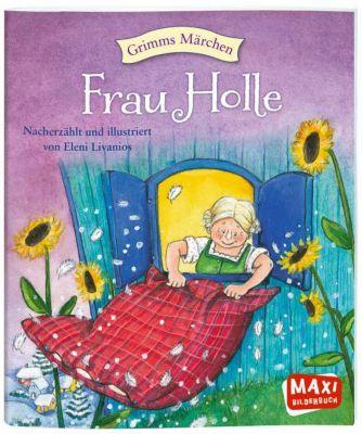 Grimms Märchen - Frau Holle - Eleni Zabini pdf epub