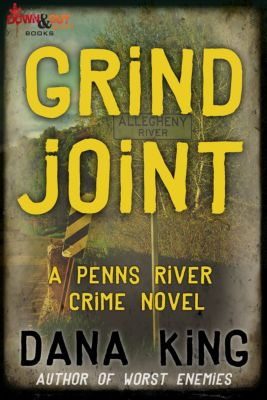 Grind Joint, Dana King