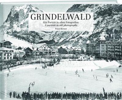 Grindelwald, Peter Bernet