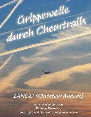 Grippewelle durch Chemtrails, Christian Anders