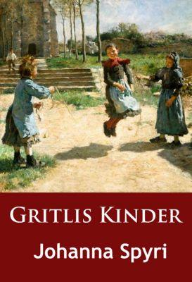 Gritlis Kinder, Johanna Spyri
