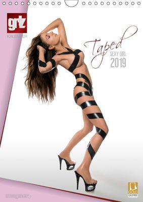 grlz Taped Sexy Girl (Wandkalender 2019 DIN A4 hoch), Imaginer.at